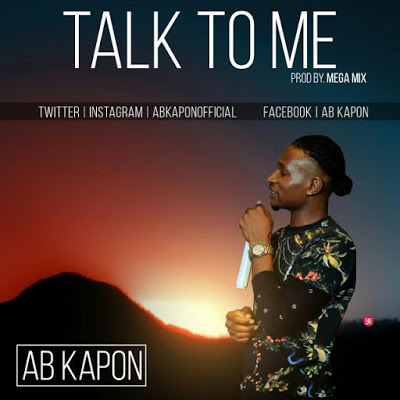 MUSIC: AB KAPON - TALK TO ME