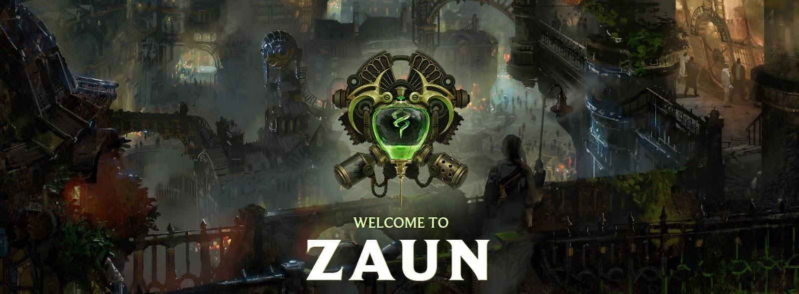 Surrender at 20: [UPDATED] Welcome to Zaun
