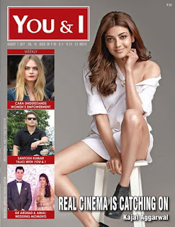 Kajal Aggarwal on the cover page of You and I magazine August 2017 issue