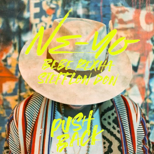 "Ne-Yo Releases New Single ""Push Back"" ft. Bebe Rexha & Stefflon Don"