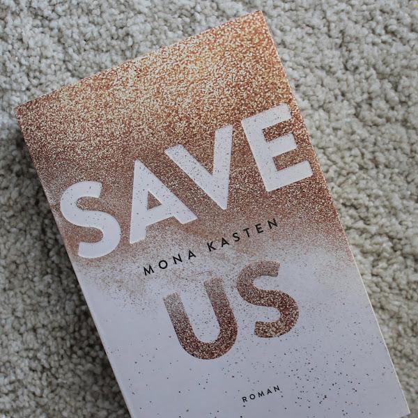 [Rezension] Mona Kasten - Save Us