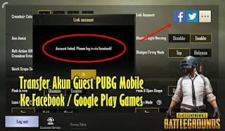 Cara Transfer Akun Guest PUBG Mobile Ke Facebook