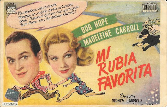 Mi Rubia Favorita - Programa de Cine - Bob Hope - Madeleine Carroll