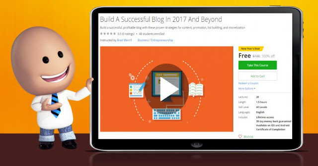 [100% Off] Build A Successful Blog In 2017 And Beyond| Worth 100$