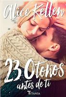 23 otoños antes de ti 2, Alice Kellen