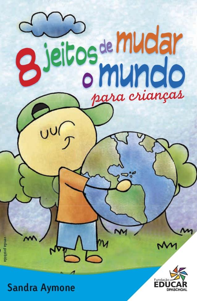 livro 8 jeitos de mudar o mundo