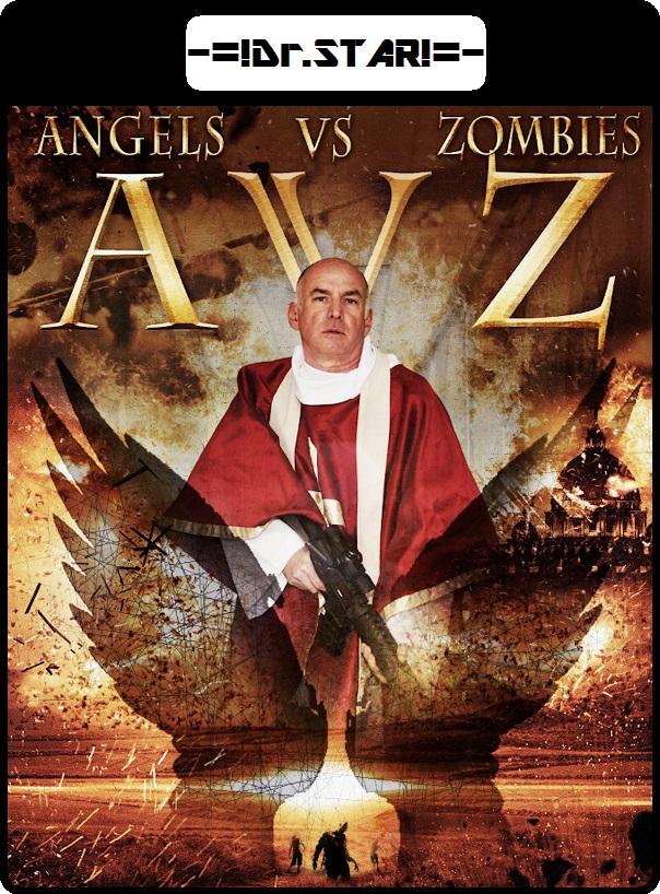 AvZ: Angels vs Zombies 2018 480p 300MB