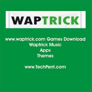 www.waptrick.com Games Download | Waptrick Music | Apps | Themes