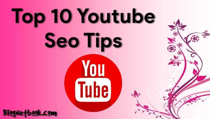 top 10 youtube seo tips for new youtuber