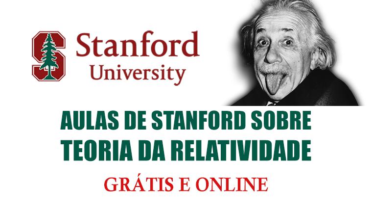 Aulas de Stanford sobre a Teoria da Relatividade - online e grátis