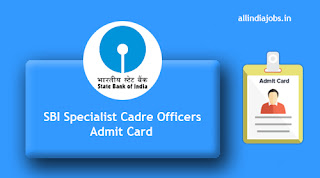 SBI Specialist Cadre Officers Admit Card