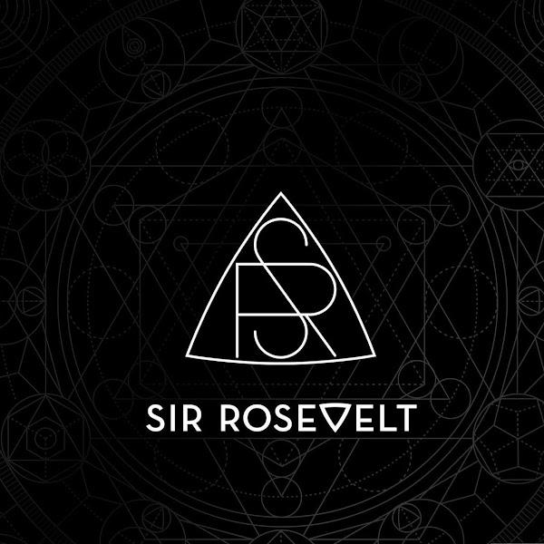 Sir Rosevelt - Sir Rosevelt Cover