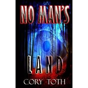 no man's land, cory toth