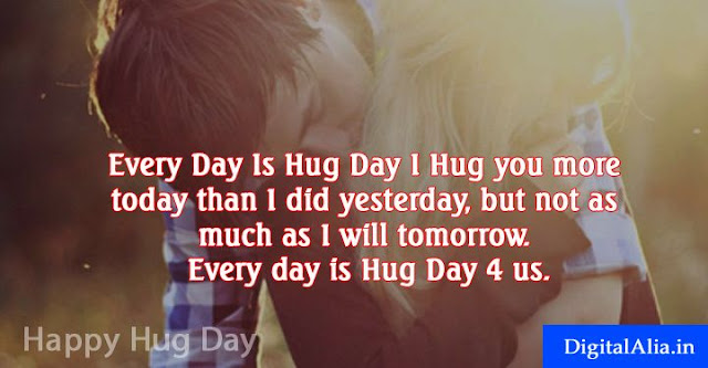 hug day quotes, happy hug day quotes, hug day wishes quotes, hug day love quotes, hug day romantic quotes, hug day quotes for girlfriend, hug day quotes for boyfriend, hug day quotes for wife, hug day quotes for husband, hug day quotes for crush