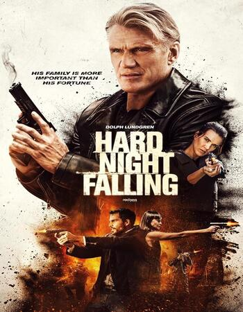 (FREE DOWNLOAD) Hard Night Falling (2019) | Engliah | full movie | hd mp4 high qaulity movies