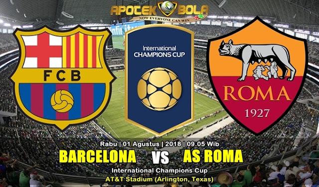 Prediksi Barcelona vs Roma 1 Agustus 2018 1 Agustus 2018