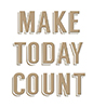 Spellbinders glimmer plate - MAKE TODAY COUNT