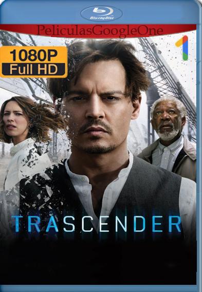 Trascender (2014) [1080p] [Latino-Ingles] [Luiyi21HD]