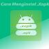 Cara instal Xapk dengan mudah