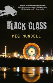 A reviewer's perspective & Meg Mundell's Black Glass: Annabel Smith