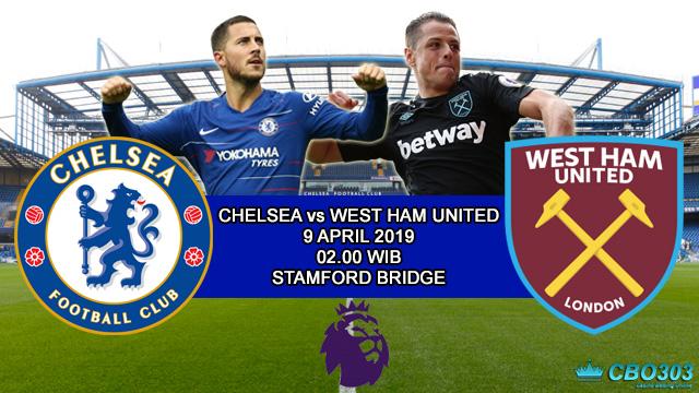 Prediksi Tepat Liga Inggris Chelsea vs West Ham United (9 April 2019)