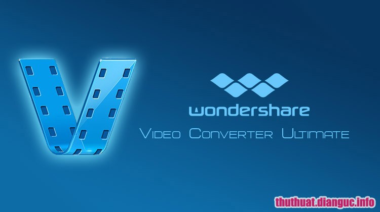 Download Wondershare Video Converter Ultimate 10.4.2.194 Full Crack, Wondershare Video Converter Ultimate , Wondershare Video Converter Ultimate free download, Wondershare Video Converter Ultimate full key, phần mềm chuyển đổi video tốt nhất
