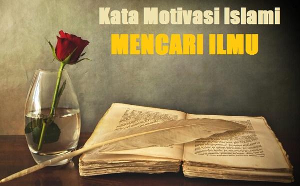 kata motivasi islami mencari ilmu