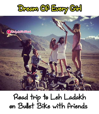 Dream of every girl Road Trip To Leh Ladakh on Bullet Bike with friends