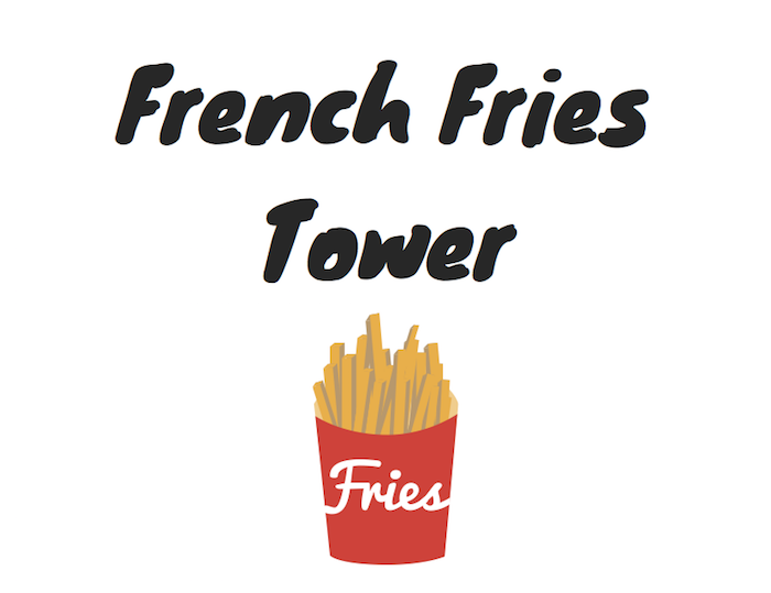 "Download the ""French Fries Tower"" Printable"