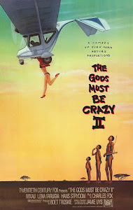 The Gods Must Be Crazy II Poster