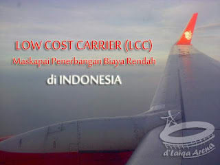 Maskapai Penerbangan Biaya Rendah (LCC) di Indonesia