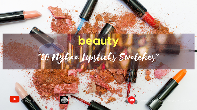 Swatches of Nykaa lipsticks like MATTE-ilicious, Paintstix etc. See and choose!