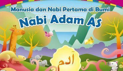 Kisah Nabi Adam AS Lengkap