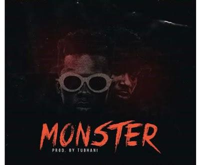 Strongman ft. B4bonah – Monster (Prod. by Tubhani Music)