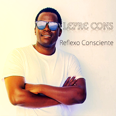 Lepre Cons - Reflexo Consciente (2018) [Download]