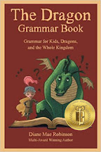 The Dragon Grammar Book - Grammar for Kids, Dragons, and the Whole Kingdom