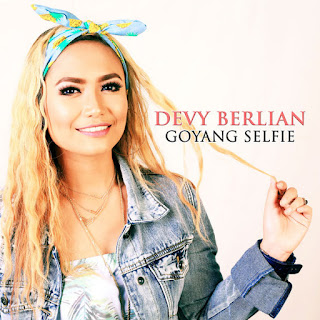 Devy Berlian - Goyang Selfie (Gosel) MP3