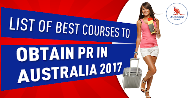 List of Best Courses to Obtain PR in Australia 2017