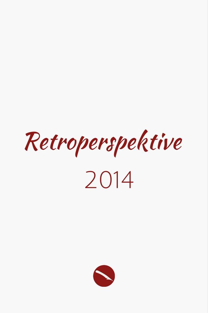 Retroperspektive. Der Jahresrückblick 2014 | Arthurs Tochter kocht – der Blog für food, wine, travel & love von Astrid Paul