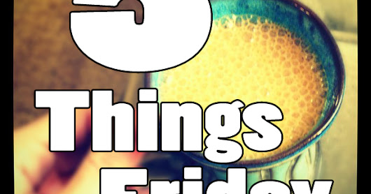 5 Things Friday- Countdown to Christmas!
