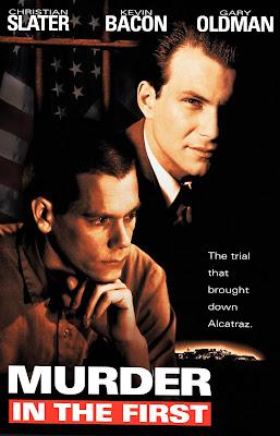 Murder in the First (1995) ชัยชนะของผู้แพ้ที่แท้จริง