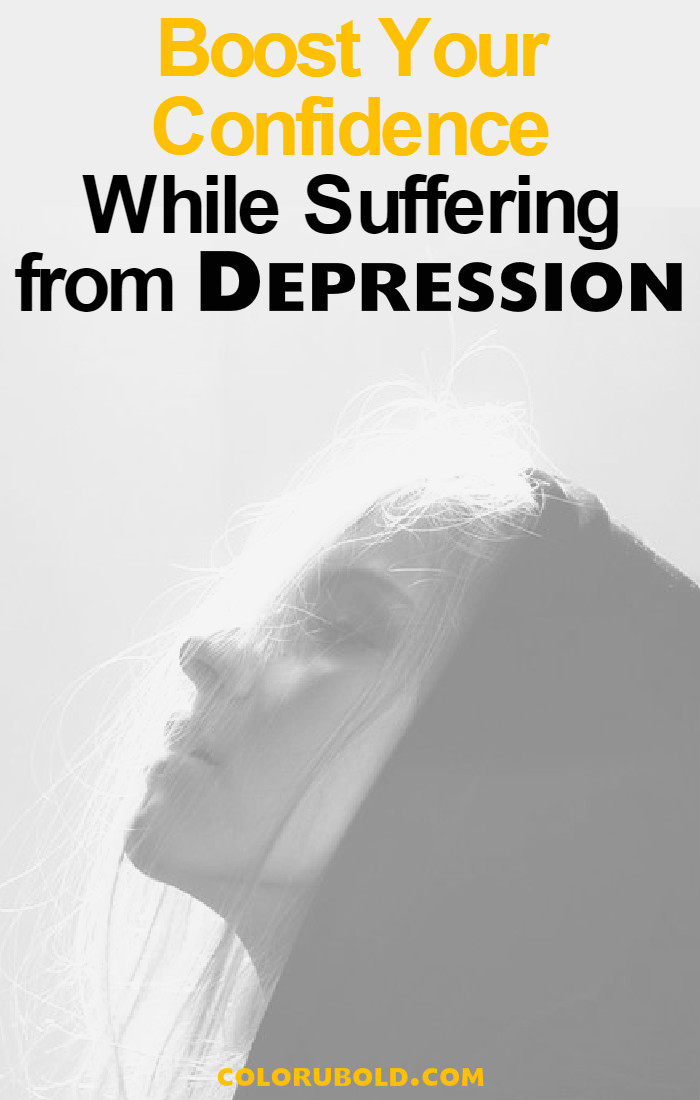 Boost Confidence while suffering from Depression