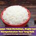 Supaya Tidak Berbahaya, Begini Cara Memperlakukan Nasi Yang Baik