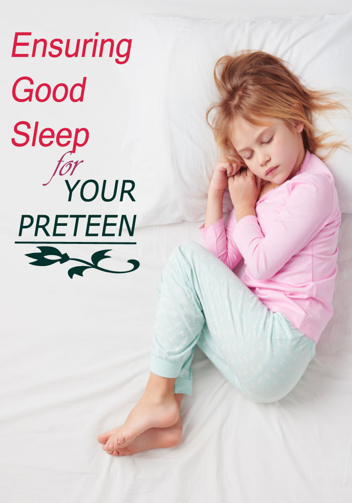 Ensuring Good Sleep for Your Preteen