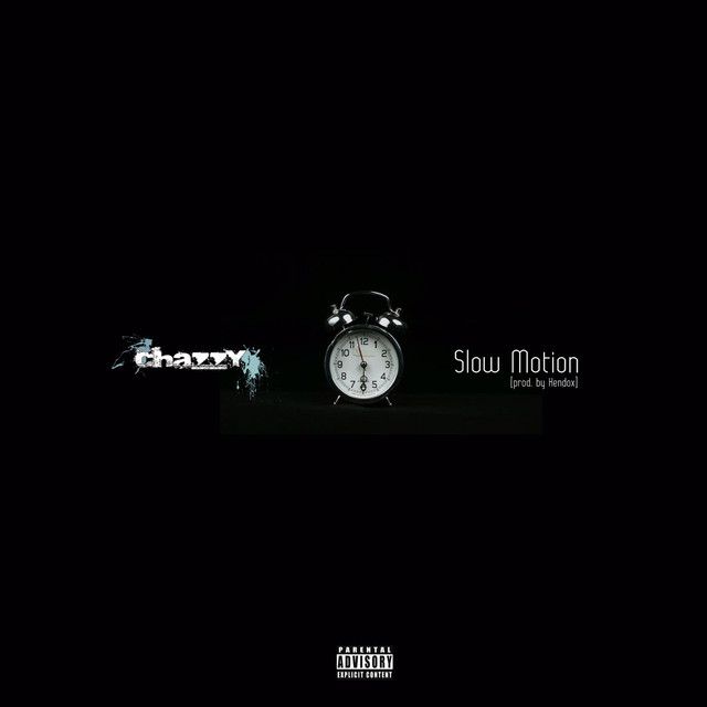"""NEW YORK HIPHOP>> Chazzy releases a new song """"Slow Motion"""""""