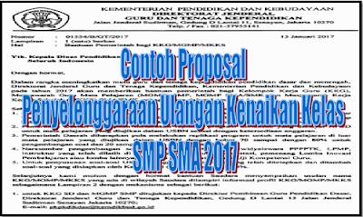 Contoh Proposal Penyelenggaraan Ulangan Kenaikan Kelas SMP SMA 2017