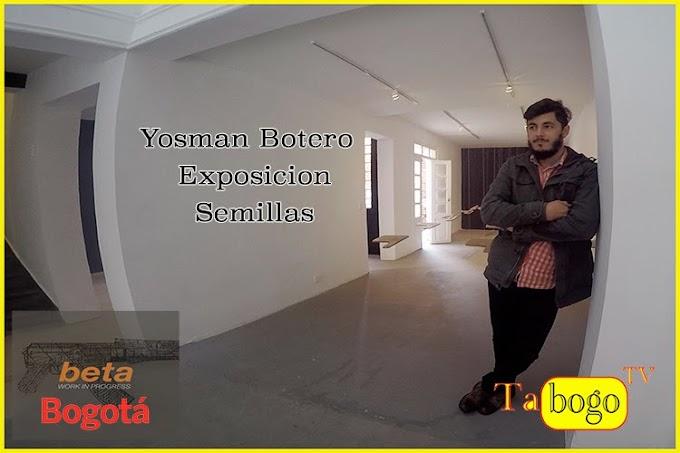 Yosman Botero y su arte.
