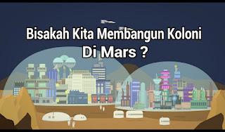 Bisakah Kita Membangun Koloni Di Mars ?, bisakah kita hidup di mars, apa benar ada kehidupan di mars, alien di mars, misteri ufo di mars, kehidupan di mars, manusia pindah planet ke mars pada tahun 2027, apa itu terraforming, pengertian terraforming
