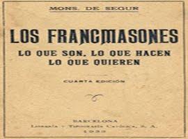 FRANCMASONES,LO QUE SON, HACEN Y QUIEREN