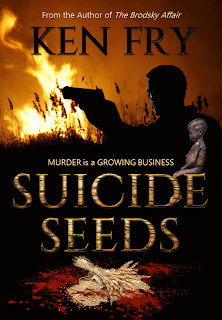 Suicide Seeds, Suspense Thriller by Ken Fry